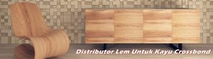Distributor Lem Untuk Kayu Crossbond